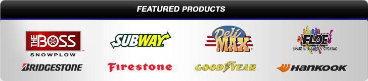 Featured Products: The Boss Snowplow, Subway, DeliMax, FLOE, Bridgestone, Firestone, Goodyear, and Hankook.