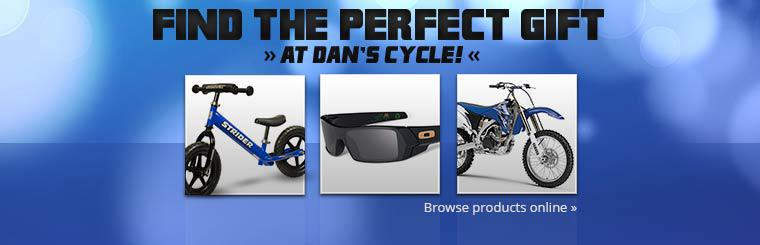Find the perfect gift at Dan's Cycle!