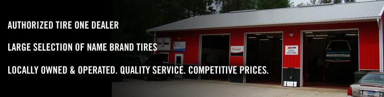 We are an authorized Tire One Dealer. We have a large selection of name brand tires.  We are locally owned and operated.