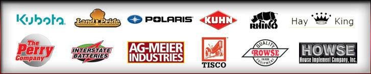 We proudly carry products by Kubota, Land's Pride, Polaris, Kuhn, Rhino, Hay King, Perry, Interstate Batteries, Ag-Meier Industries, Tisco, Rowse, and Howse.