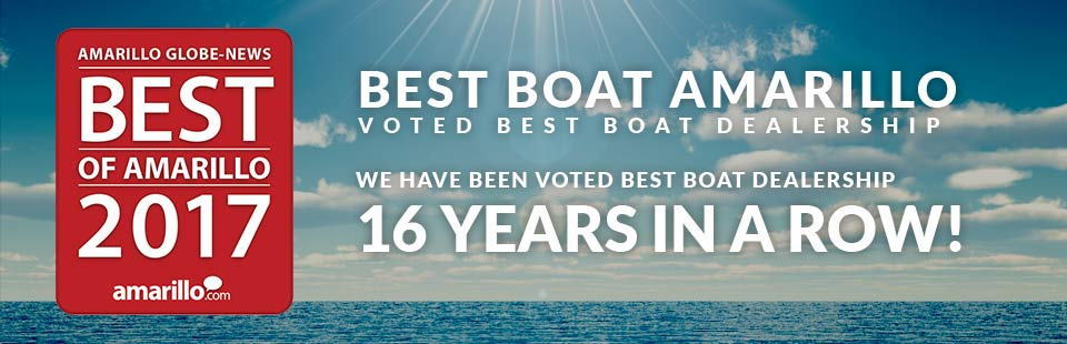 We have been voted Amarillo's Best Boat Dealership 14 years in a row!