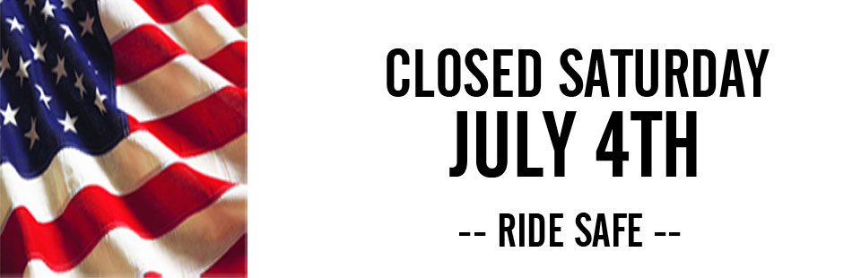 Closed - Saturday July 4th