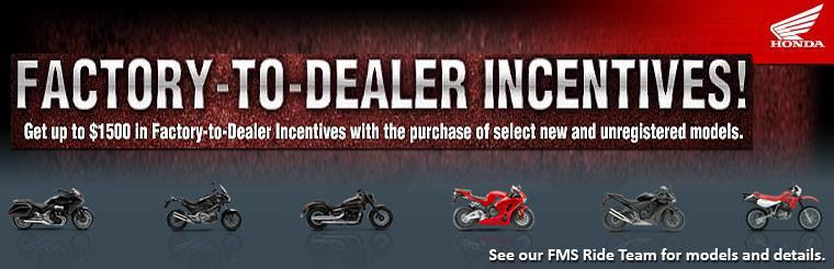 Factory-to-Dealer Incentives!