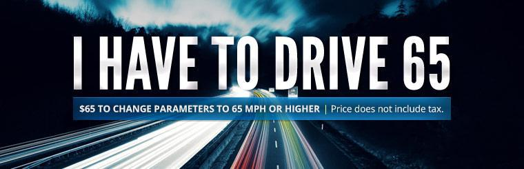 Pay just $65 to change parameters to 65 mph or higher! Price does not include tax.