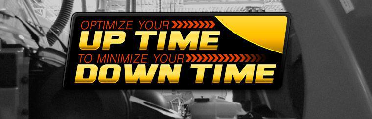 Optimize your up time to minimize your down time!