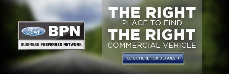 Ford Business Preferred Network: You've come to the right place to find the right commercial vehicle!