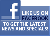 Like us on Facebook and be the first to hear about our specials.