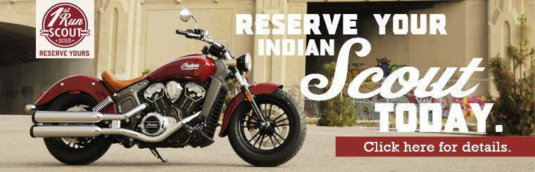 Reserve your 2015 Indian Scout today.