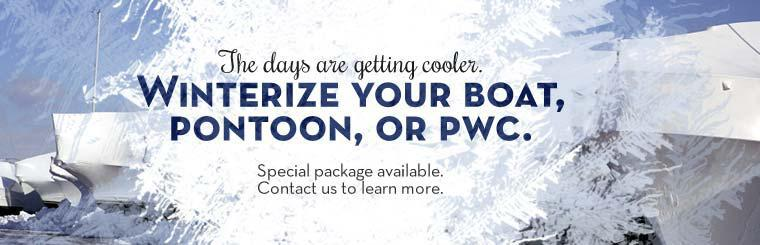 Winterize your boat, pontoon, or PWC. A special package is available. Contact us to learn more.