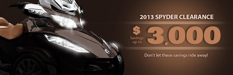 Save up to $3,000 on 2013 Spyders! Don't let these savings ride away! Click here for details.