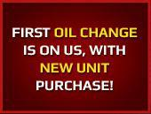 First oil change is on us, with new unit purchase!