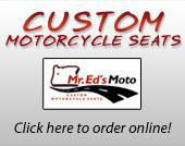 Custom Motorcycle Seats. Click here to order online!
