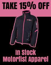 15% Off In Stock Motorfist Apparel