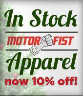 In Stock Motorfist Apparel now 10% off!