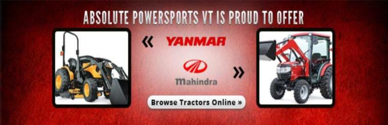 Absolute Powersports VT is proud to offer Mahindra and Yanmar tractors! Click here to browse the models.