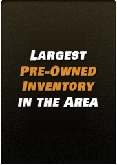Largest pre-owned inventory in the area!