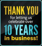 Thank you for letting us celebrate over 10 years in business!