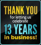 Thank you for letting us celebrate over 13 years in business!