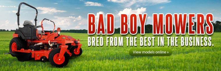 Bad Boy Mowers: Click here to view the models online.