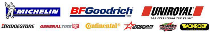 We carry products from Michelin®, BFGoodrich®, Uniroyal®, Bridgestone, General Tire, Continental, American Racing, Interstate Batteries, and Monroe Shocks.
