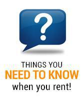 Things you need to know when you rent!