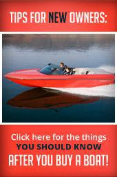 Tips for New Owners: Click here for the things you should know after you buy a boat!
