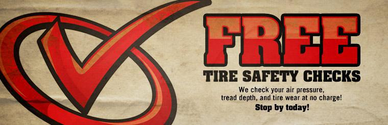 We check your air pressure, tread depth, and tire wear at no charge! Stop by today!