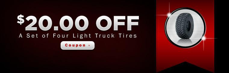 Get $20 off a set of four light truck tires with this coupon.