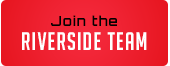 Join the Riverside Team