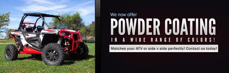 We now offer powder coating in a wide range of colors for ATVs and side x sides! Contact us today!
