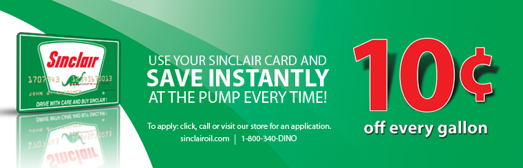 Sinclair - Use your Sinclair Card and Save at the Pump!