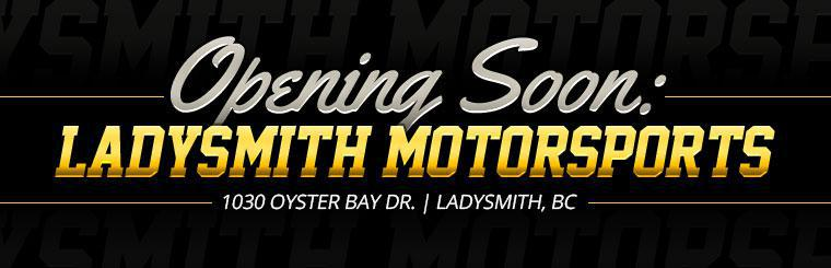 Ladysmith Motorsports is opening soon!