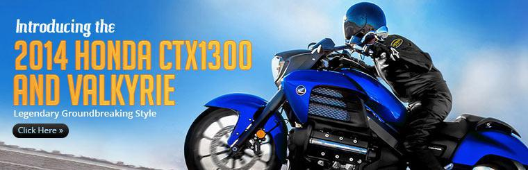Introducing the 2014 Honda CTX1300 and Valkyrie: Click here to view the models.