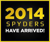 2014 Spyders have arrived!