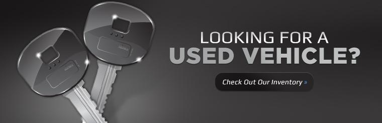 Are you looking for a used vehicle? Click here to check out our inventory.
