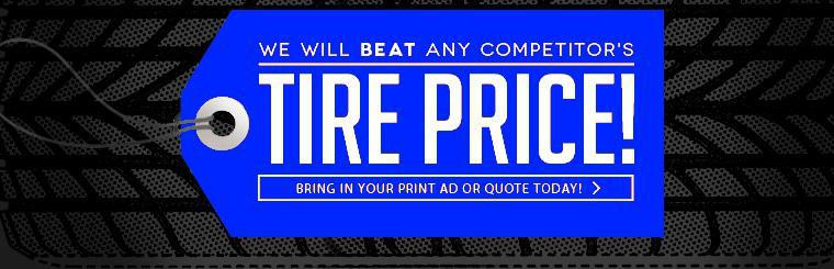 We will beat any competitors tire price!