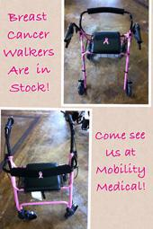 Breast Cancer Walkers are in stock! Come see us at Mobility Medical!