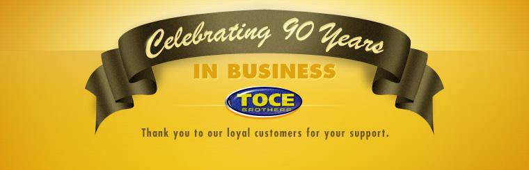 Toce Brothers Inc. is celebrating 90 years in business! Thank you to our loyal customers for your support.