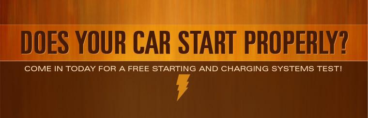 Does your car start properly? Come in today for a free starting and charging systems test! Click here for a coupon.