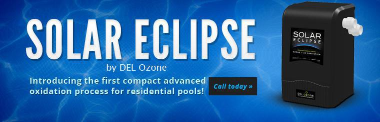 Solar Eclipse by DEL Ozone: Introducing the first compact advanced oxidation process for residential pools! Click here to contact us for more information.