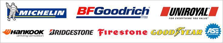 We carry products from Michelin®, BFGoodrich®, Uniroyal®, Hankook, Bridgestone, Firestone, and Goodyear. We are ASE certified.