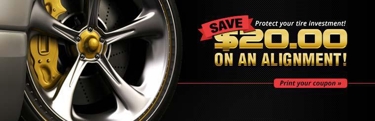 Save $20.00 on an alignment! Click here to print the coupon.