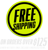 Free shipping on orders over $125. Lower 48 states only. Excludes oversized items.