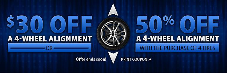 Wheel Alignment Special: Get $30 off a four-wheel alignment or 50% off a four-wheel alignment with the purchase of four tires.