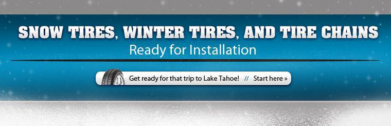 We have snow tires, winter tires, and tire chains ready for installation. Click here to get started.