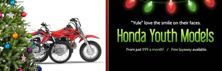 Honda Youth Dirt Bikes: Get yours for just $99 a month! Free layaway is available.