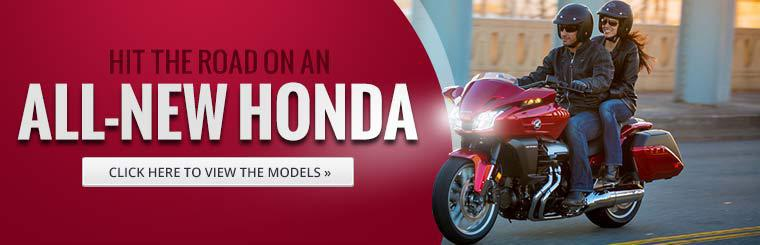 Hit the road on an all-new Honda street bike! Click here to view the models.