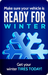 Make sure your vehicle is ready for winter. Get your winter tires today!