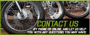 Contact Us. By phone or online, and let us help you with any questions you may have!