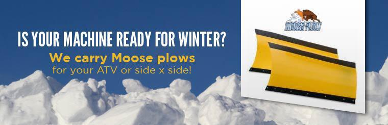 Is your machine ready for winter? We carry Moose plows for your ATV or side x side!